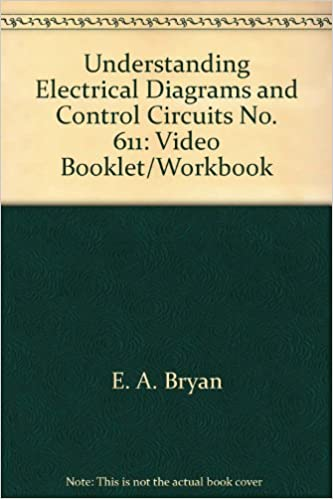 understanding electrical diagrams and control circuits no  611: video  booklet/workbook: 9780944107133: amazon com: books