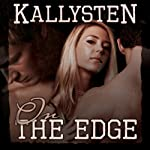 On the Edge | Kallysten