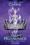 Les Sept Royaumes T03 Le Trône du Loup Gris