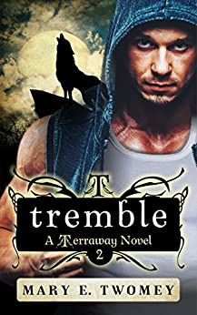 Tremble: A Fantasy Adventure Based in Filipino Folklore (Terraway Book 2) by [Twomey, Mary E.]