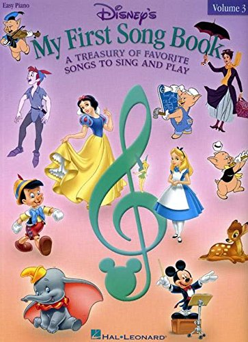 - Disney's My First Songbook - Volume 3: A Treasury of Favorite Songs to Sing and Play