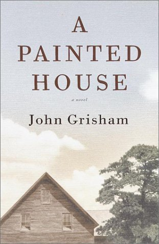 A Painted House by John Grisham (2001-02-06)
