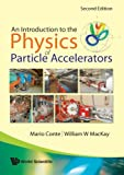img - for Introduction To The Physics Of Particle Accelerators book / textbook / text book