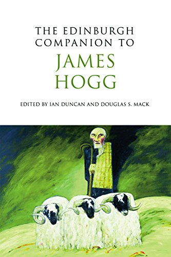 The Edinburgh Companion to James Hogg (Edinburgh Companions to Scottish Literature)