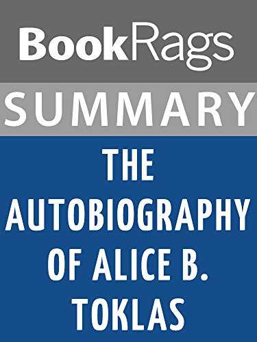 Summary & Study Guide The Autobiography of Alice B. Toklas by Gertrude Stein (Autobiography Alice B Toklas)