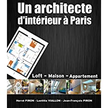 Un architecte d'intérieur à Paris (French Edition)