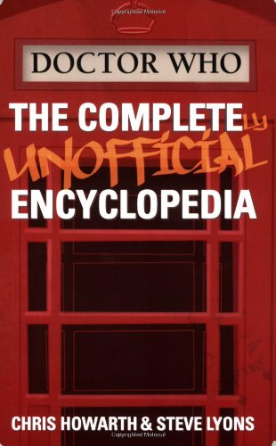 Doctor Who: The Completely Unofficial Encyclopedia