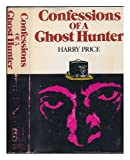 Confessions of a Ghost-Hunter, Harry Price, 0883560313