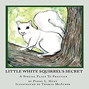 Little White Squirrel's Secret Audiobook