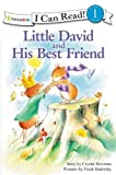 Little David and His Best Friend, Crystal Bowman, 0310717108