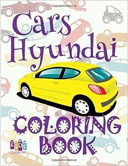 Amazon Com Cars Hyundai Coloring Book Car Coloring Book 9