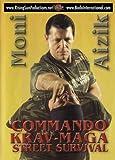 Krav Maga Commando Street Survival Moni Aizik by Rising Sun Productions