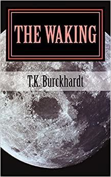 The Waking: Volume 1 (The Upturned Hourglass)