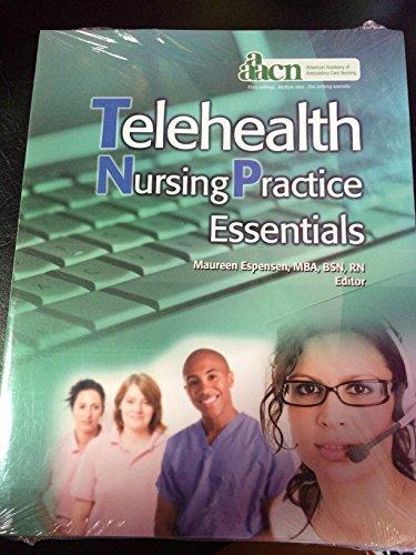 Telehealth Nursing Practice Essentials