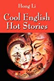 Cool English Hot Stories, Hong Li, 1432743953