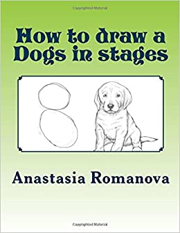 Book How to draw a Dogs in stages: For children