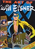 The Art of Will Eisner, Catherine Yronwode and Denis Kitchen, 0878160043
