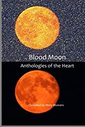Blood Moon (Anthologies of the Heart) (Volume 2)