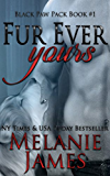 Fur Ever Yours (Black Paw Pack Book 1)