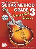 Mel Bay's Modern Guitar Method Grade 3, William Bay, 0786675454