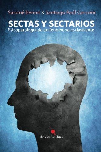 Sectas y sectarios (Spanish Edition) [Salome Benoit] (Tapa Blanda)