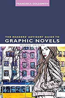 Book Cover: The Readers' Advisory Guide to Graphic Novels, Second Edition