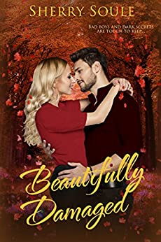 Beautifully Damaged: New Adult Romance by [Soule, Sherry]