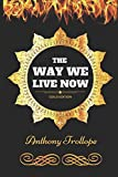 img - for The Way We Live Now: By Anthony Trollope - Illustrated book / textbook / text book