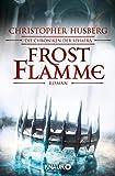 Frostflamme: Die Chroniken der Sphaera