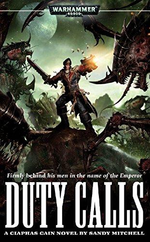 Duty Calls (Ciaphas Cain Book 5)