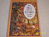 img - for Aesop's Fables: The Fox and the Grapes & Other Fables book / textbook / text book
