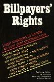 Billplayers' Rights, Ralph E. Warner and Peter Jan Honigsberg, 0917316347
