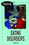 Coping with Eating Disorders, Barbara Moe, 0823929744