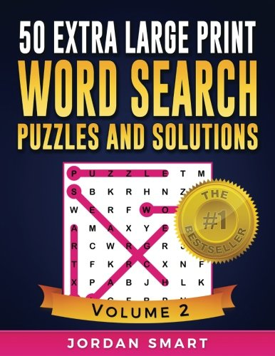 - 50 Extra Large Print Word Search Puzzles and Solutions: The Best Easy-to-Read Circle-a-Word Puzzles With Fun Themes (Big Font Find a Word for Adults and Seniors) (Volume 2)