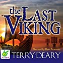The Last Viking Hörbuch von Terry Deary Gesprochen von: Huw Parmenter