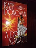 A Dream Apart, Kate Donovan, 0786001232