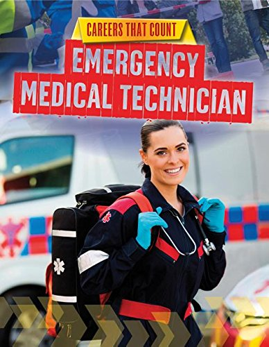 Emergency Medical Technician (Careers That Count)