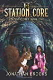 The Station Core: A Dungeon Core Epic