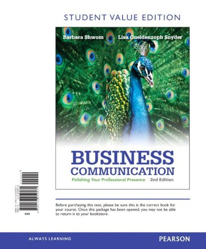 Business Communication: Polishing Your Professional Presence, Student Value Edition (2nd Edition)