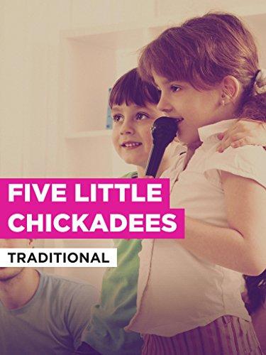 Five Little Chickadees