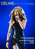 Celine Dion: Celine sur les Plaines