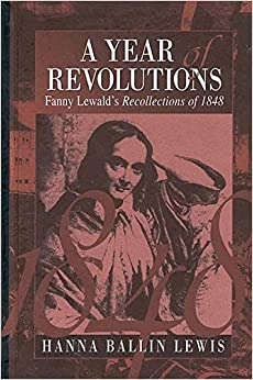 Book A Year of Revolutions: Fanny Lewald's Recollections of 1848