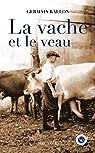 La Vache et le veau par Rallon