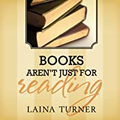 Books Aren't Just for Reading: Trixie Pristine, Book 2 | Laina Turner