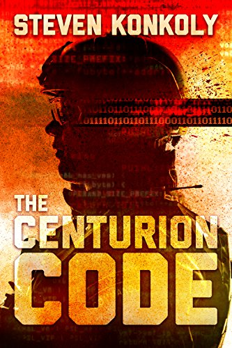 THE CENTURION CODE by [Konkoly, Steven]