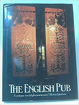 The English Pub by Michael Jackson (1976-10-11): Michael Jackson: Amazon.com: Books