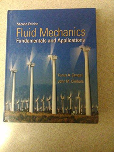 Fluid Mechanics : Fundamentals and Applications