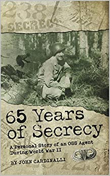 65 Years of Secrecy by [Cardinalli, John]