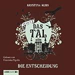 Die Entscheidung (Das Tal 2.04) | Krystyna Kuhn