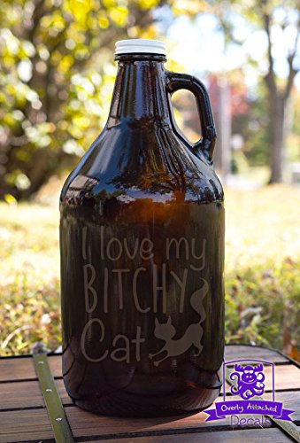 I love my bitchy cat Beer Growler Gift